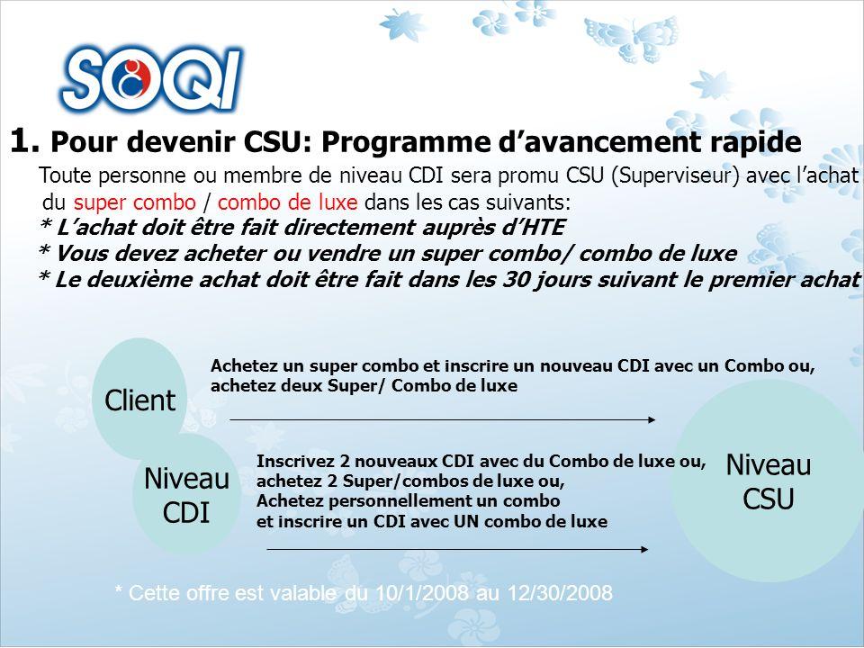 1. Pour devenir CSU: Programme d'avancement rapide