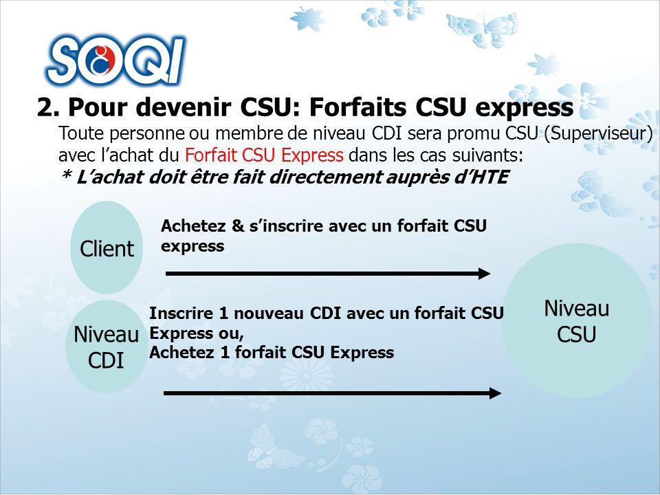 2. Pour devenir CSU: Forfaits CSU express