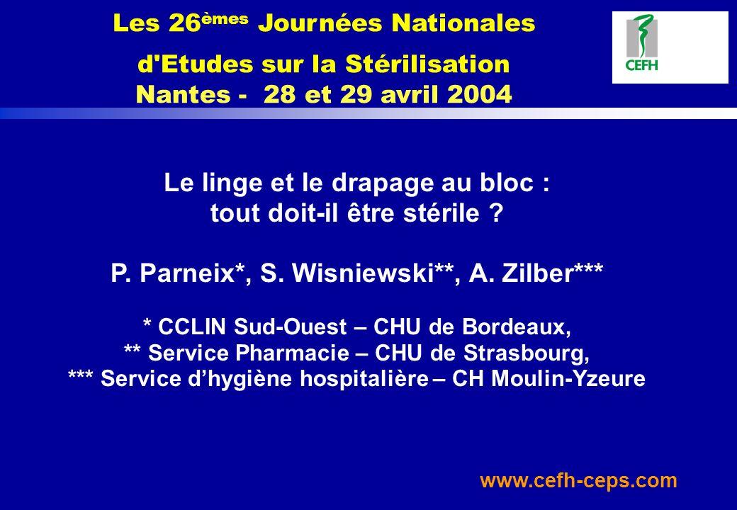 Les 26èmes Journées Nationales d Etudes sur la Stérilisation Nantes - 28 et 29 avril 2004