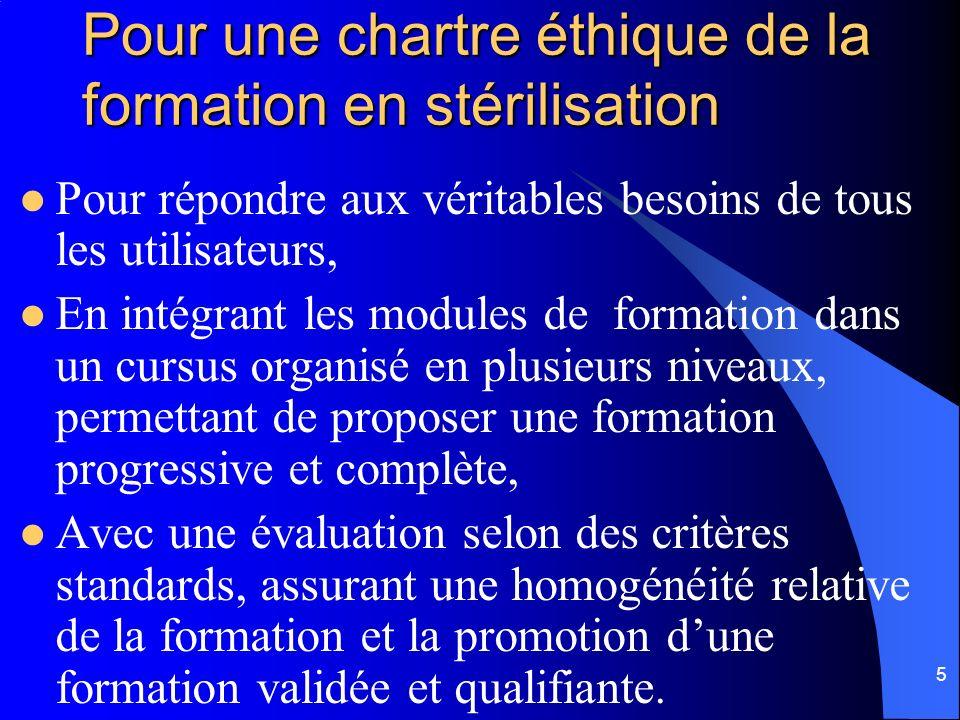 Pour une chartre éthique de la formation en stérilisation