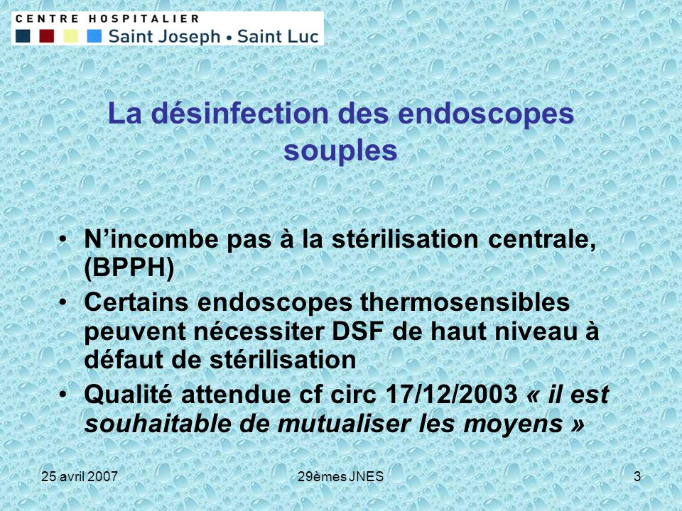 La désinfection des endoscopes souples