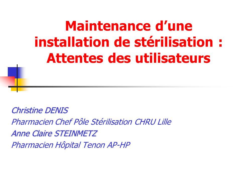Maintenance d'une installation de stérilisation : Attentes des utilisateurs