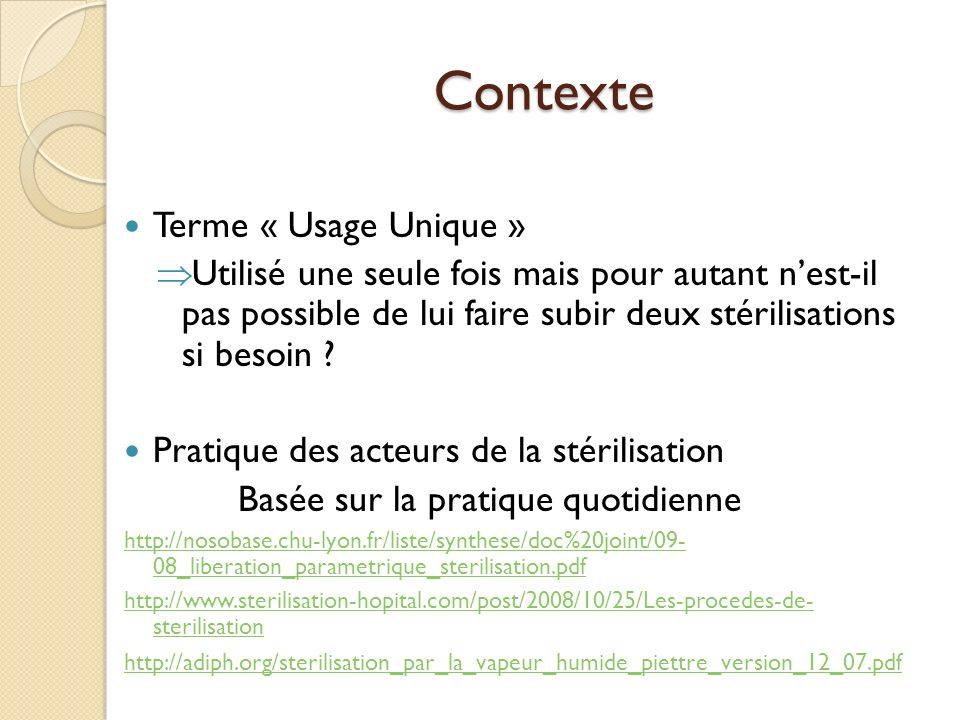 Contexte Terme « Usage Unique »