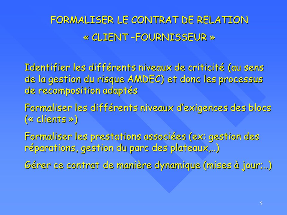 FORMALISER LE CONTRAT DE RELATION « CLIENT –FOURNISSEUR »