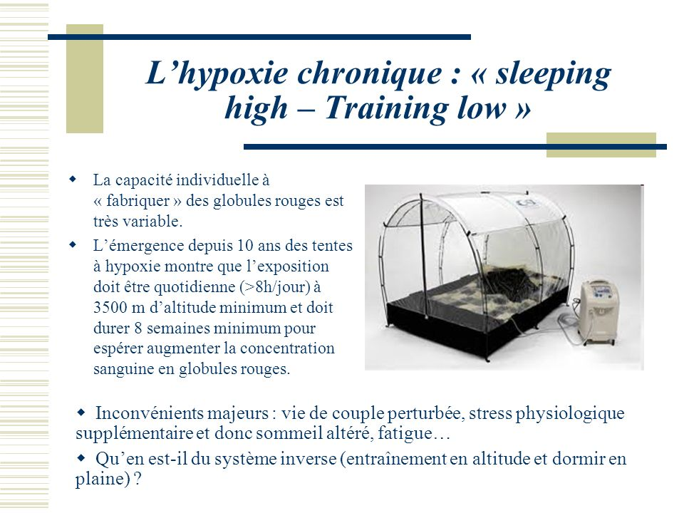 L'hypoxie chronique : « sleeping high – Training low »