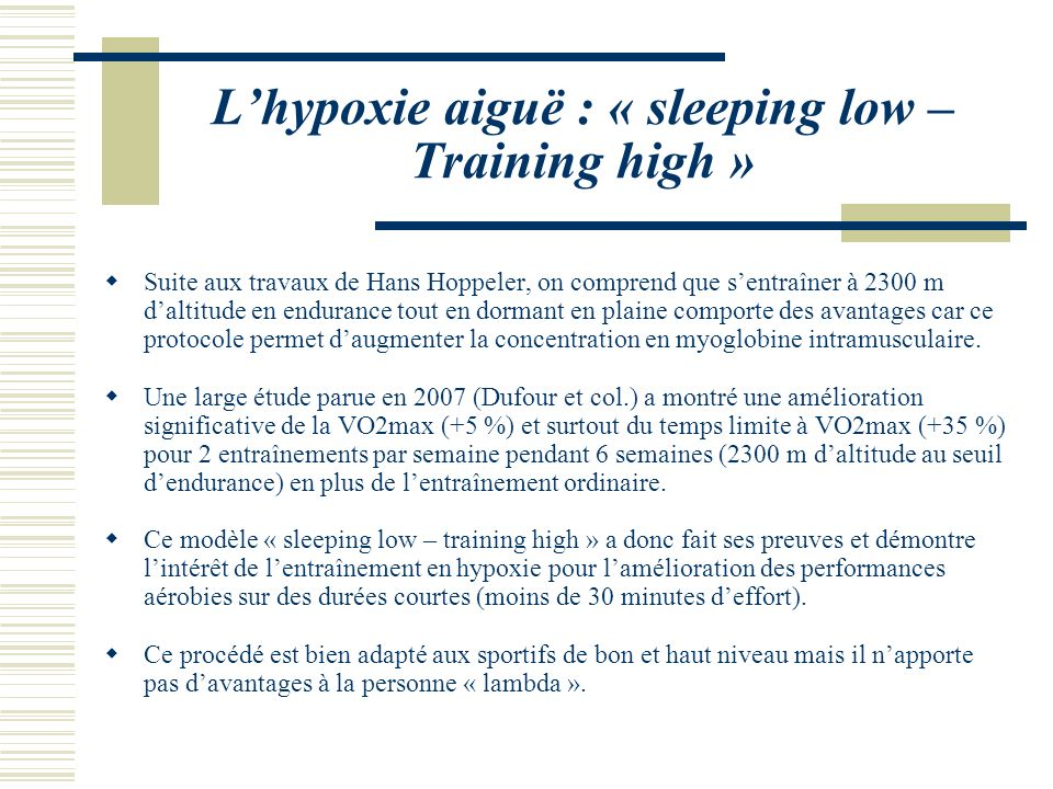 L'hypoxie aiguë : « sleeping low – Training high »