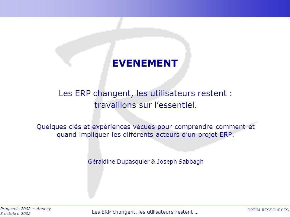 EVENEMENT Les ERP changent, les utilisateurs restent :