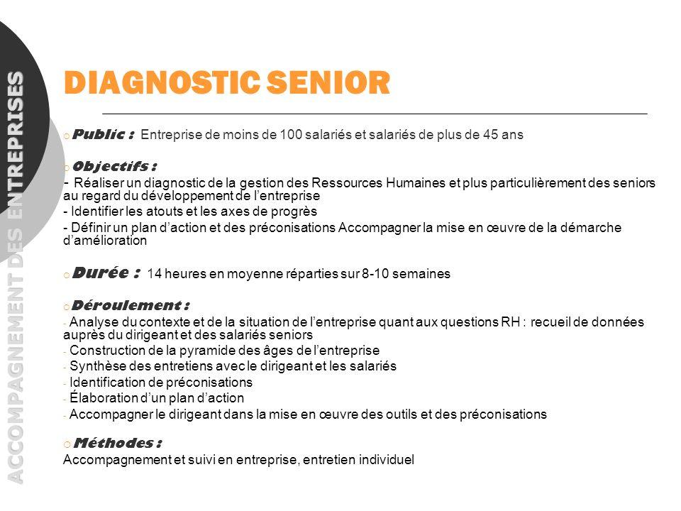 DIAGNOSTIC SENIOR ACCOMPAGNEMENT DES ENTREPRISES