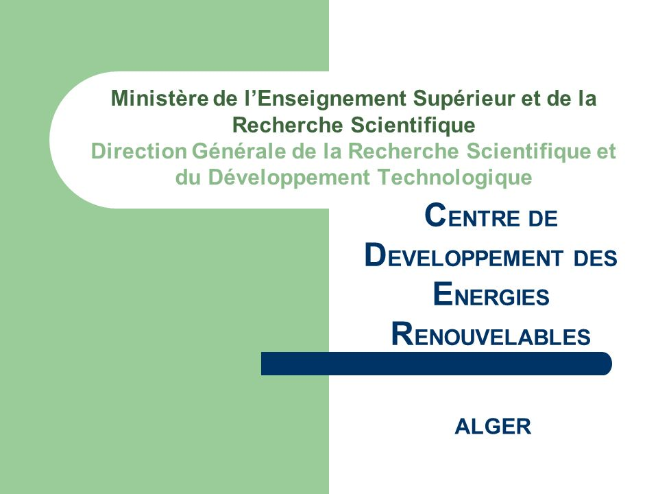 CENTRE DE DEVELOPPEMENT DES ENERGIES RENOUVELABLES
