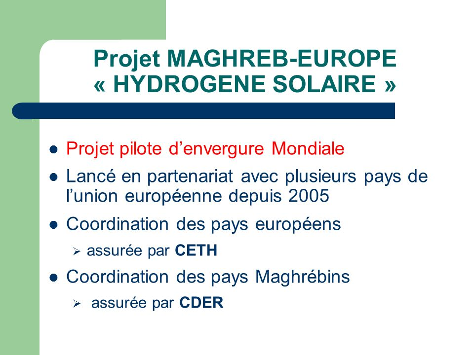 Projet MAGHREB-EUROPE « HYDROGENE SOLAIRE »