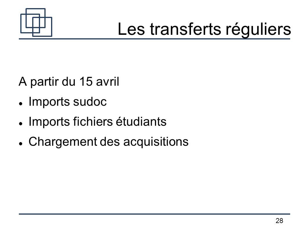 Les transferts réguliers