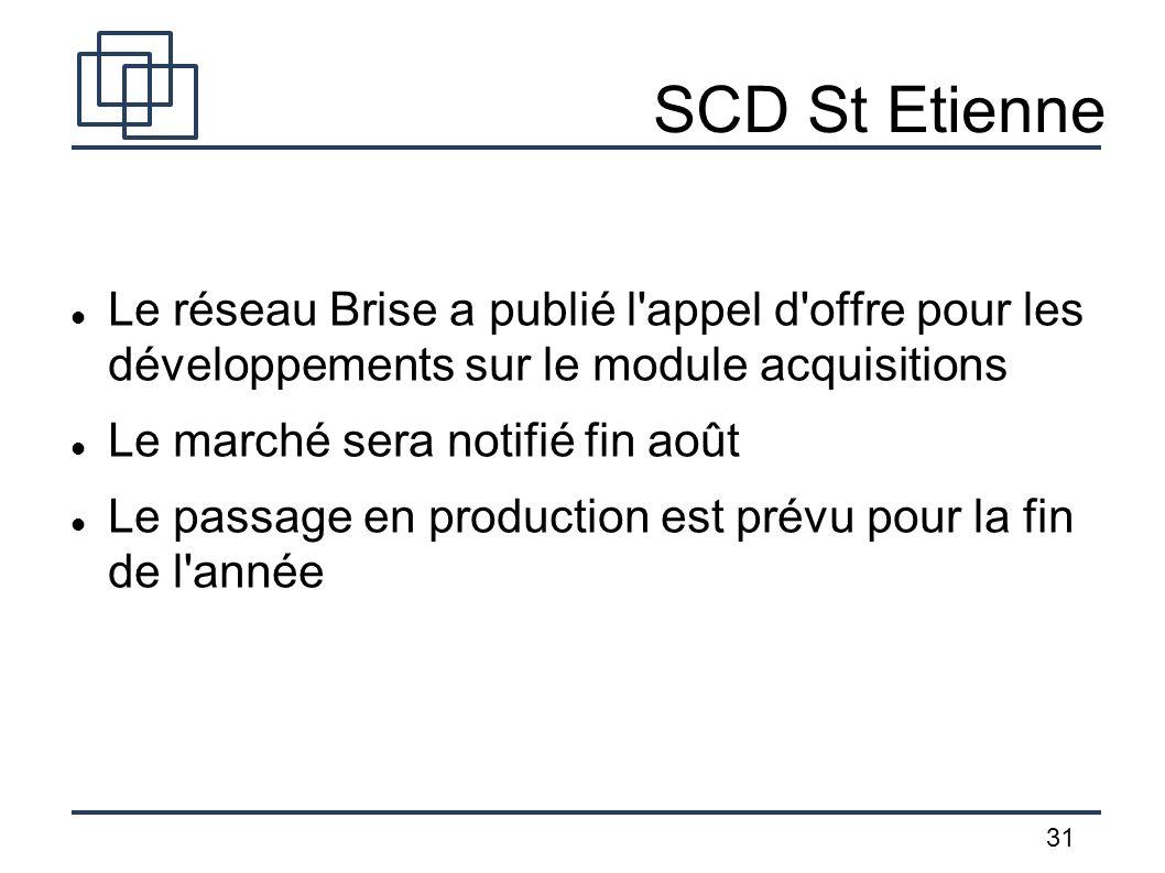 SCD St Etienne Le réseau Brise a publié l appel d offre pour les développements sur le module acquisitions.