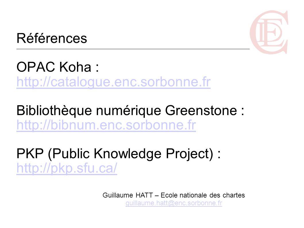 Références OPAC Koha : http://catalogue. enc. sorbonne