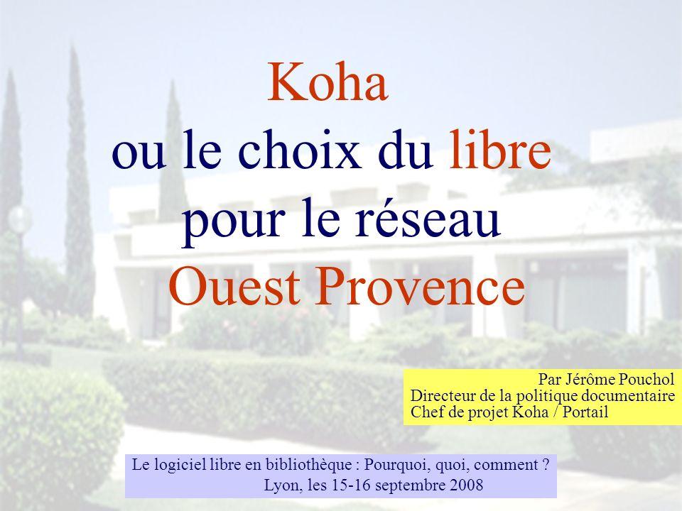 ou le choix du libre pour le réseau Ouest Provence