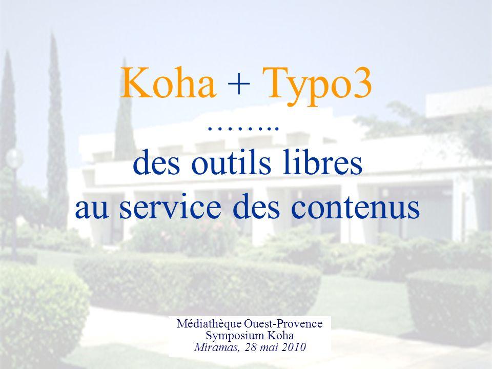 Koha + Typo3 des outils libres au service des contenus ……..