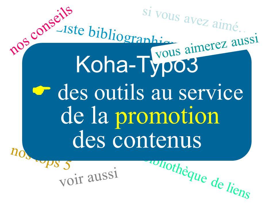 de la promotion des contenus Koha-Typo3  des outils au service
