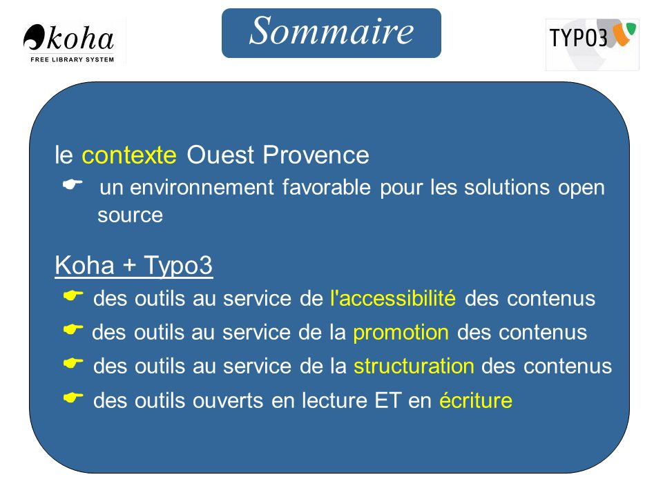 Sommaire le contexte Ouest Provence Koha + Typo3