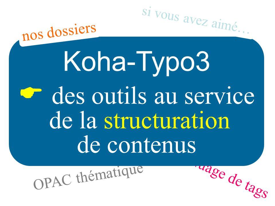 Koha-Typo3  des outils au service de la structuration de contenus
