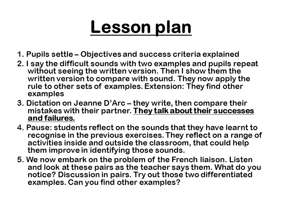 Lesson plan 1. Pupils settle – Objectives and success criteria explained.