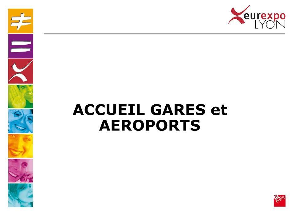 ACCUEIL GARES et AEROPORTS