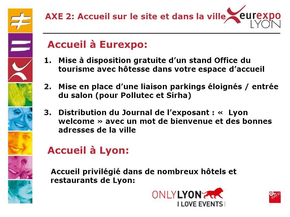 Accueil à Eurexpo: Accueil à Lyon: