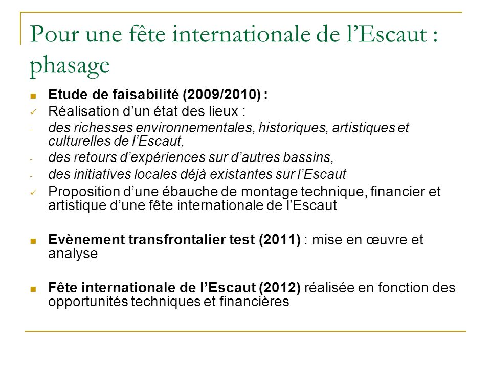 Pour une fête internationale de l'Escaut : phasage