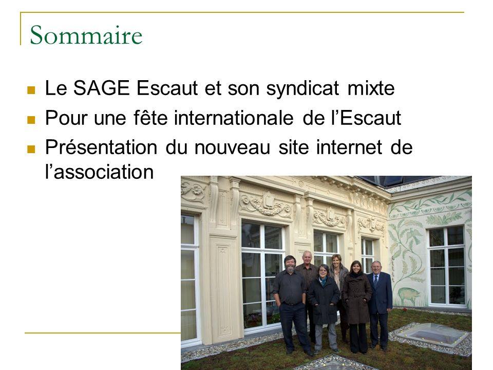Sommaire Le SAGE Escaut et son syndicat mixte