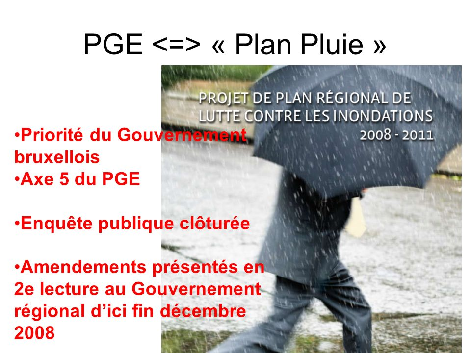 PGE <=> « Plan Pluie »