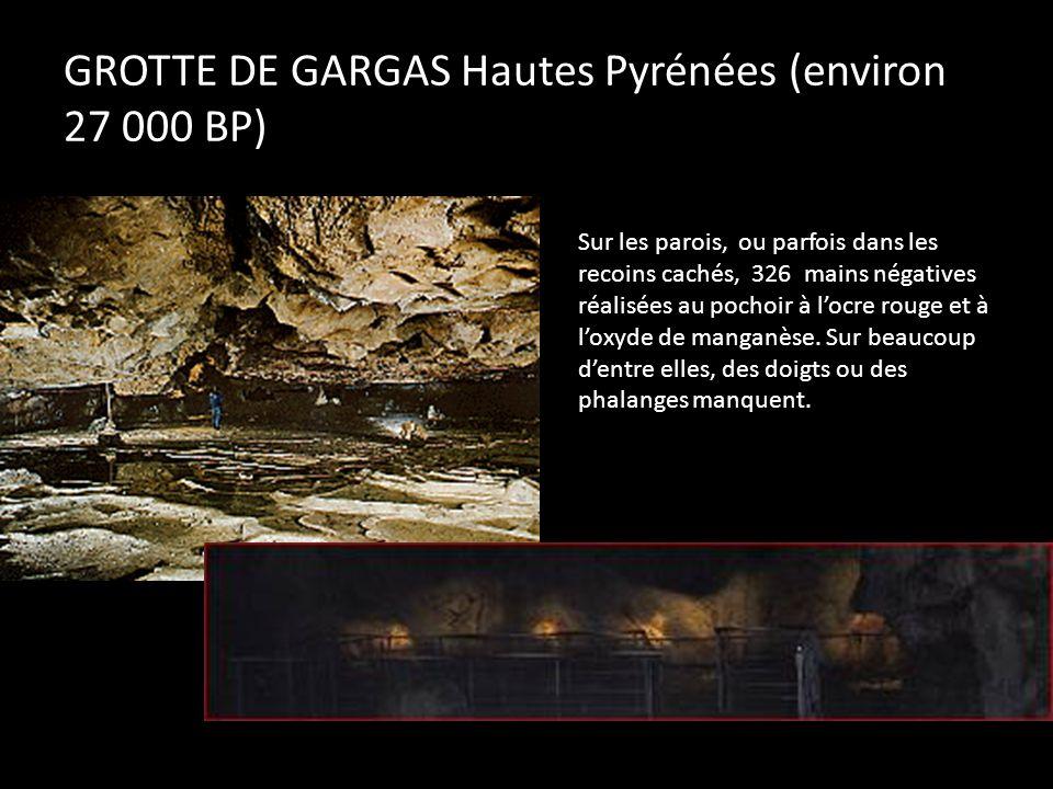 GROTTE DE GARGAS Hautes Pyrénées (environ 27 000 BP)