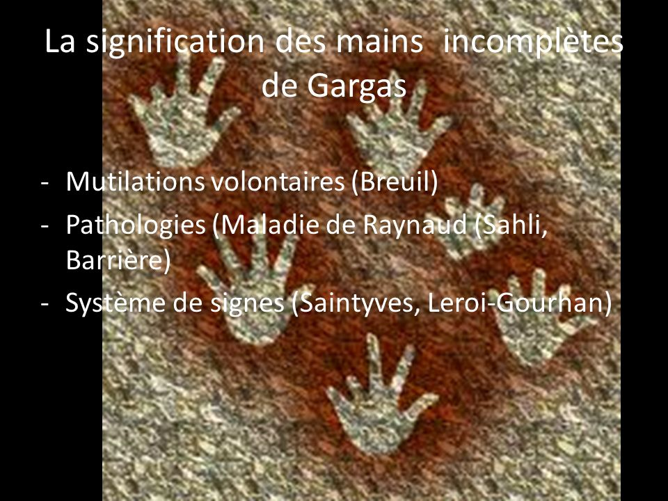 La signification des mains incomplètes de Gargas