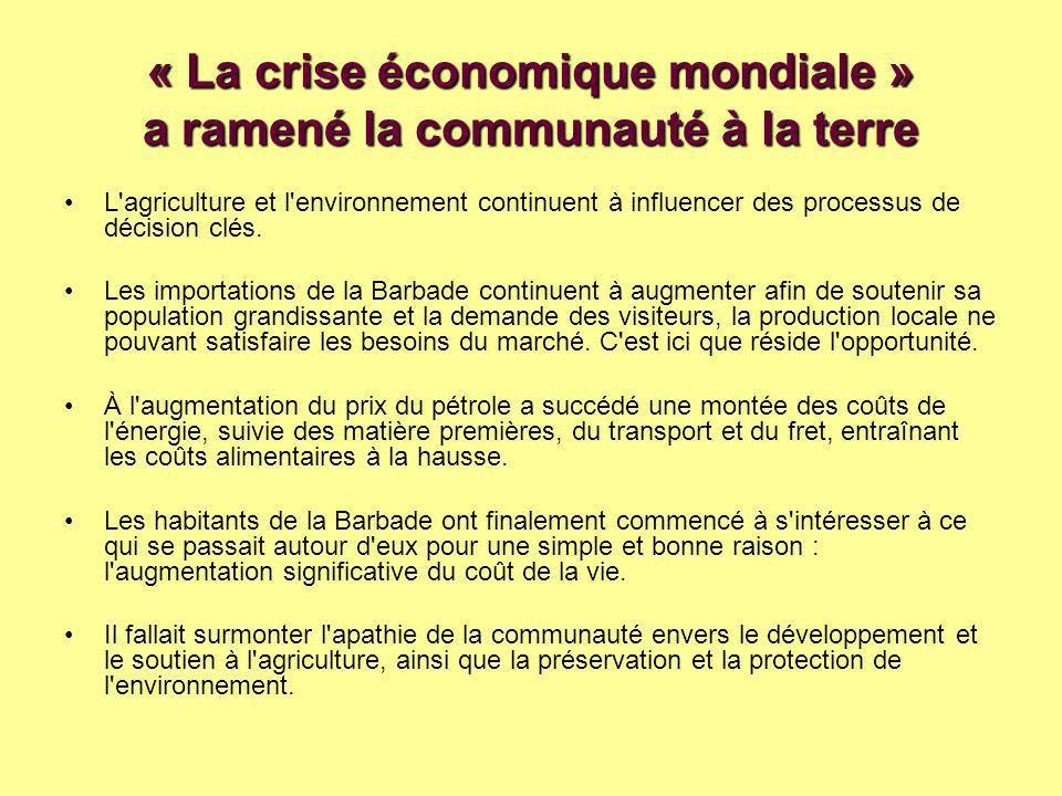 « La crise économique mondiale » a ramené la communauté à la terre