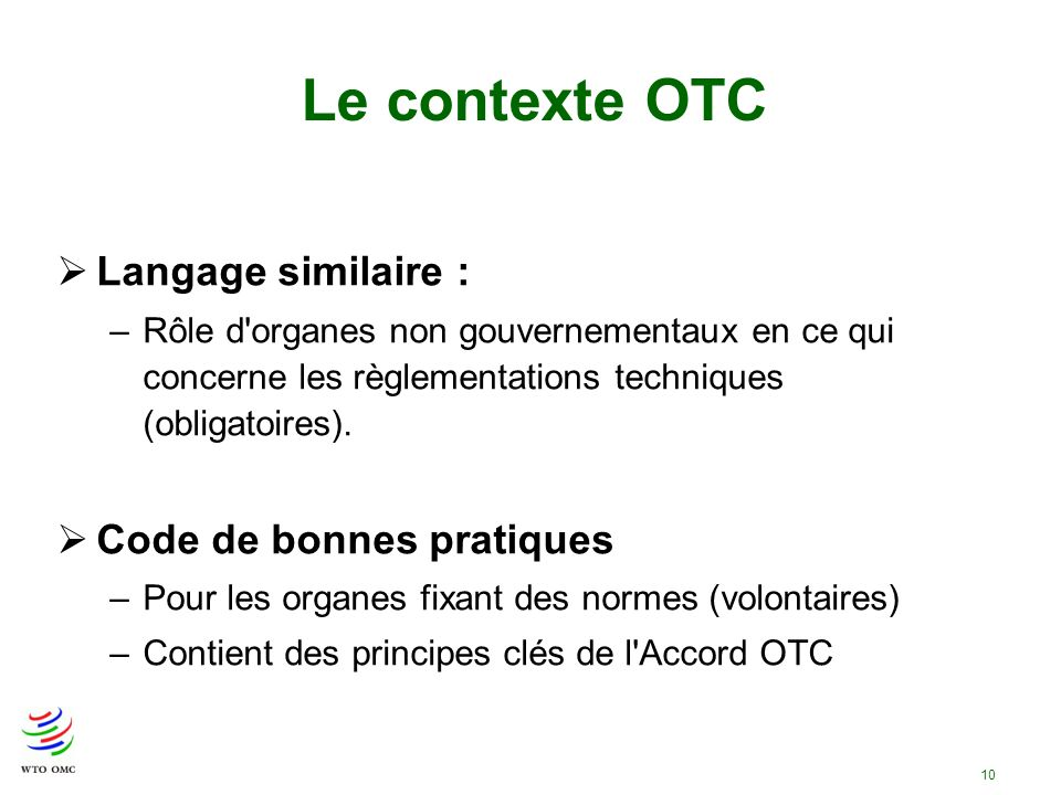 Le contexte OTC Langage similaire : Code de bonnes pratiques