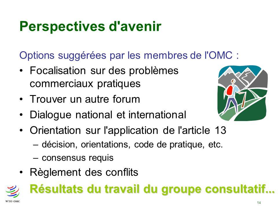 Résultats du travail du groupe consultatif...