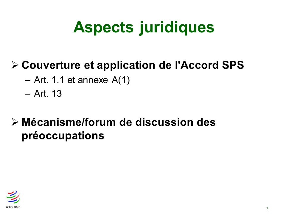Aspects juridiques Couverture et application de l Accord SPS