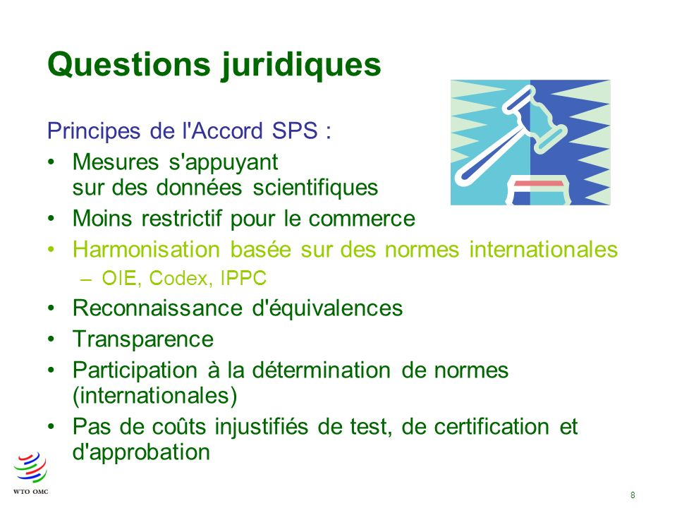 Questions juridiques Principes de l Accord SPS :