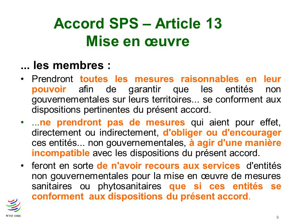 Accord SPS – Article 13 Mise en œuvre