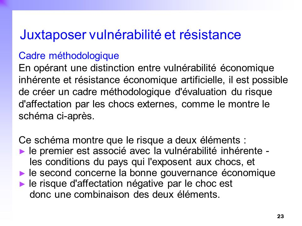 Juxtaposer vulnérabilité et résistance