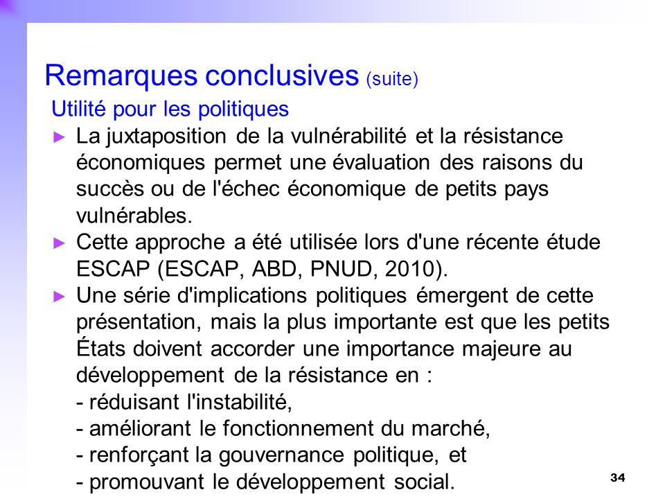 Remarques conclusives (suite)