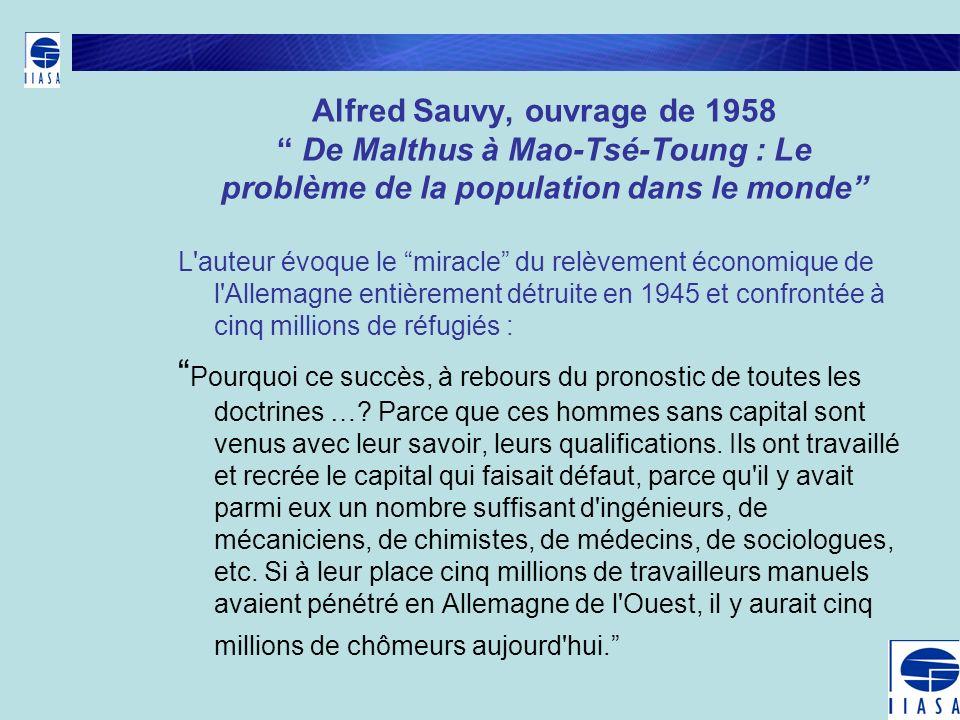 Alfred Sauvy, ouvrage de 1958 De Malthus à Mao-Tsé-Toung : Le problème de la population dans le monde
