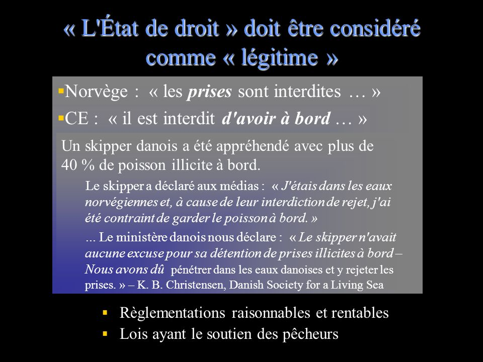 « L État de droit » doit être considéré comme « légitime »