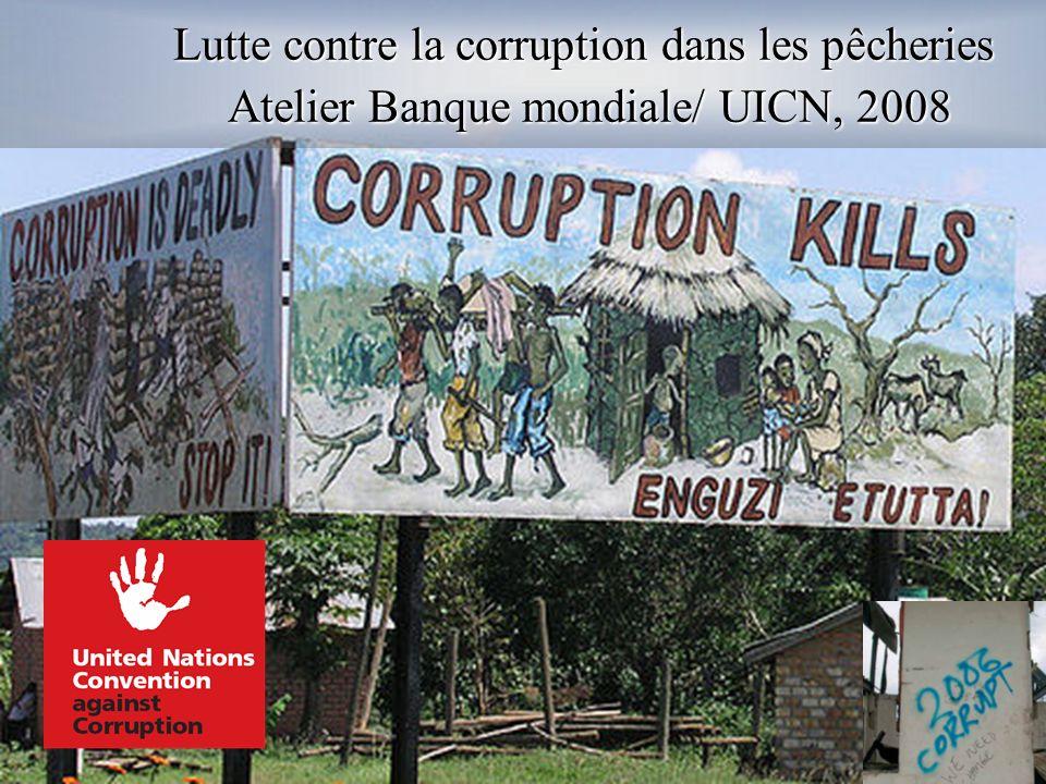 Lutte contre la corruption dans les pêcheries Atelier Banque mondiale/ UICN, 2008