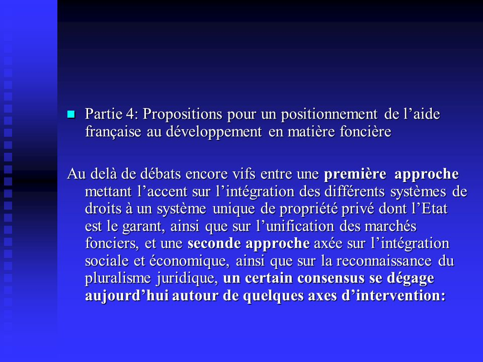 Partie 4: Propositions pour un positionnement de l'aide française au développement en matière foncière