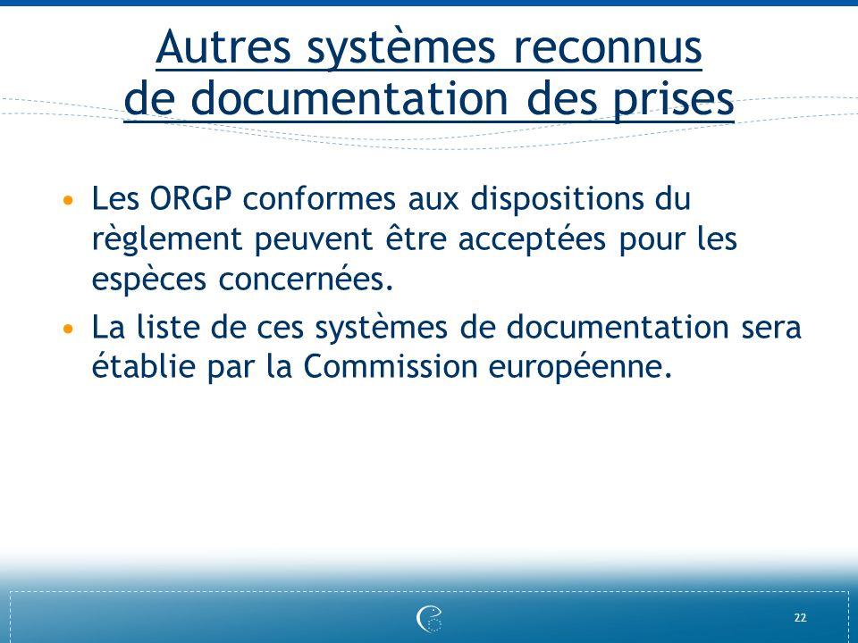 Autres systèmes reconnus de documentation des prises
