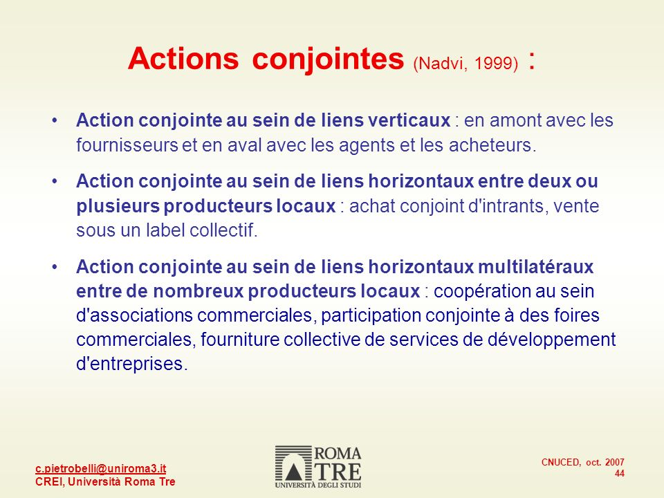 Actions conjointes (Nadvi, 1999) :
