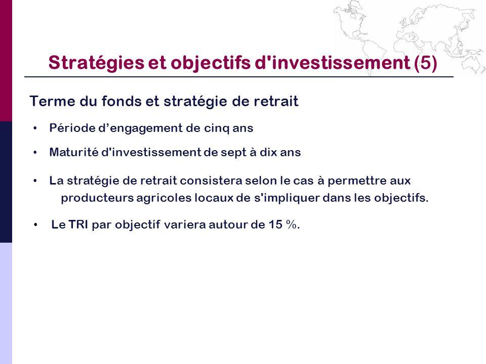 Stratégies et objectifs d investissement (5)