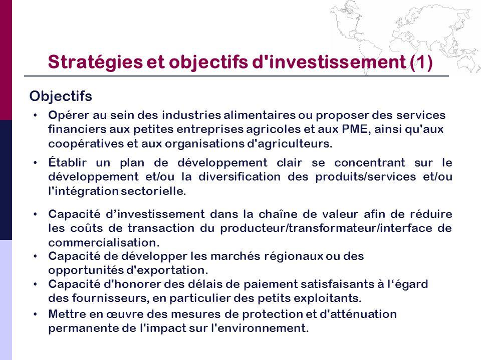 Stratégies et objectifs d investissement (1)