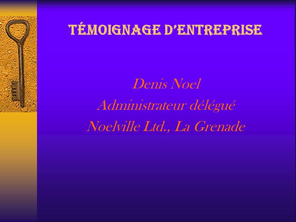 TÉMOIGNAGE D'ENTREPRISE