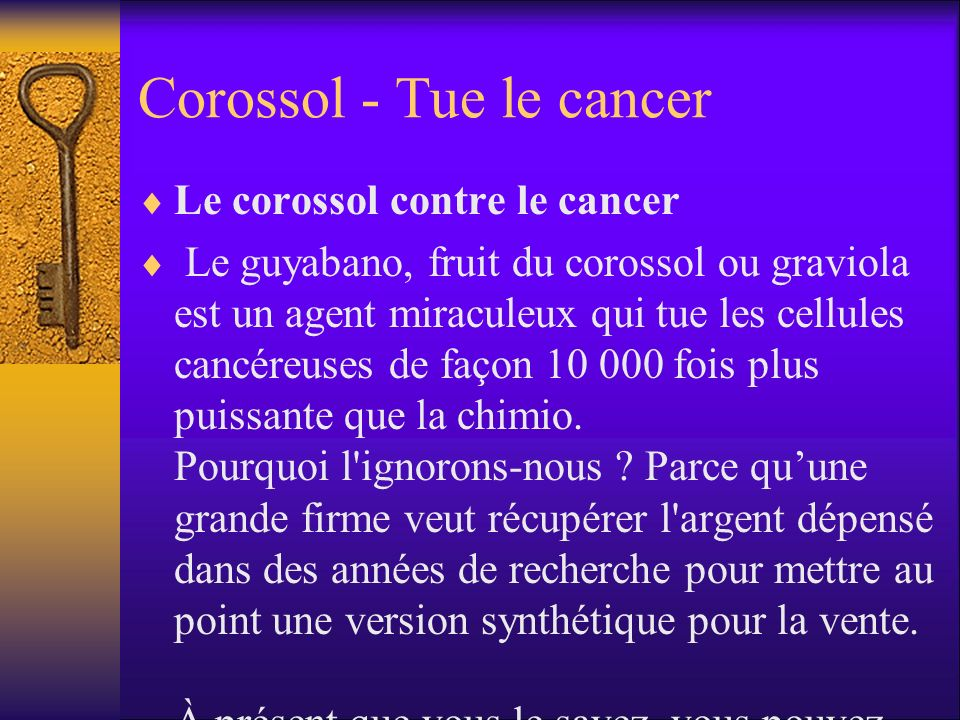 Corossol - Tue le cancer