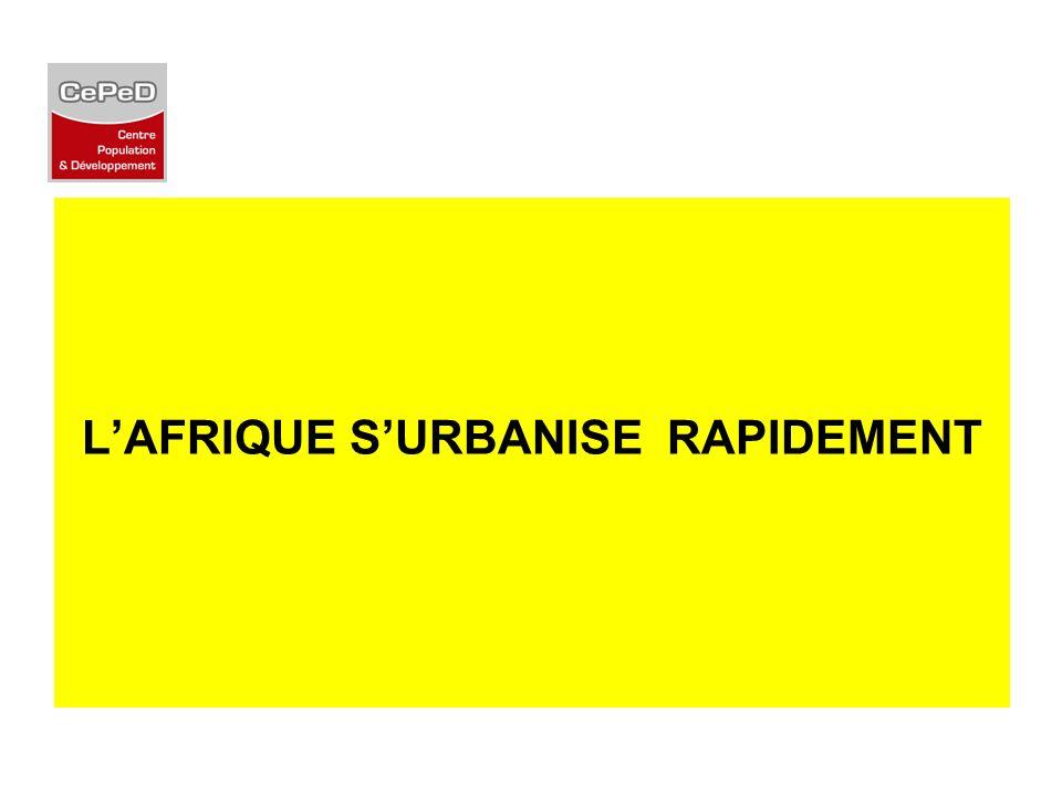 L'AFRIQUE S'URBANISE RAPIDEMENT