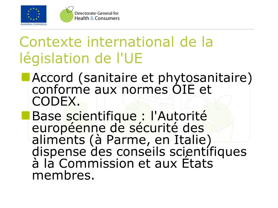 Contexte international de la législation de l UE